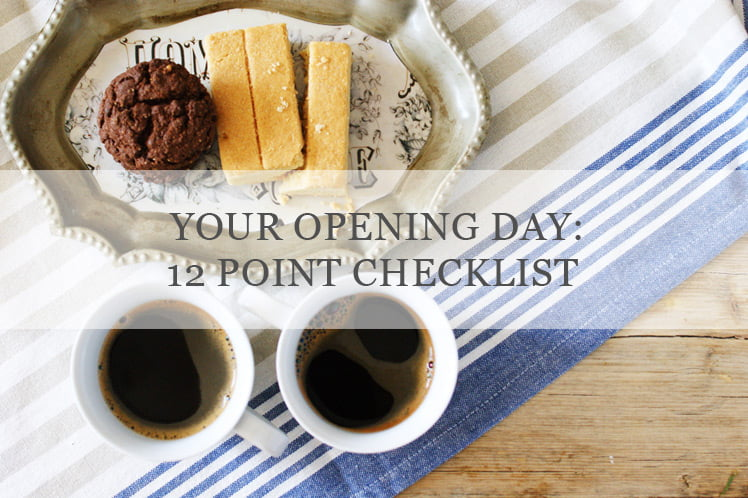 12 point checklist for your coffee shop opening day