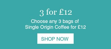 Fresh Coffee Offer - 3 for £12