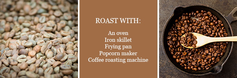 ways to roast green coffee at home