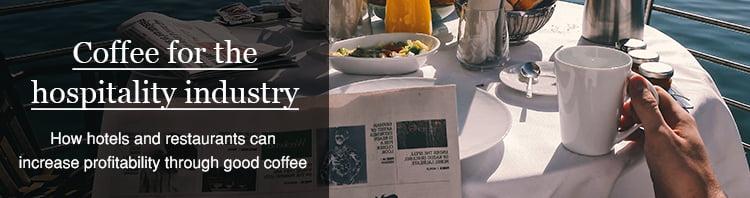 coffee benefits for hotels restaurants