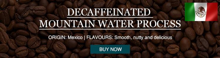 buy Decaffeinated Mountain Water Process