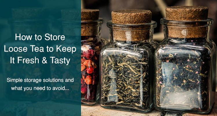 how to store loose tea