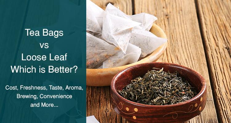 loose tea vs bags