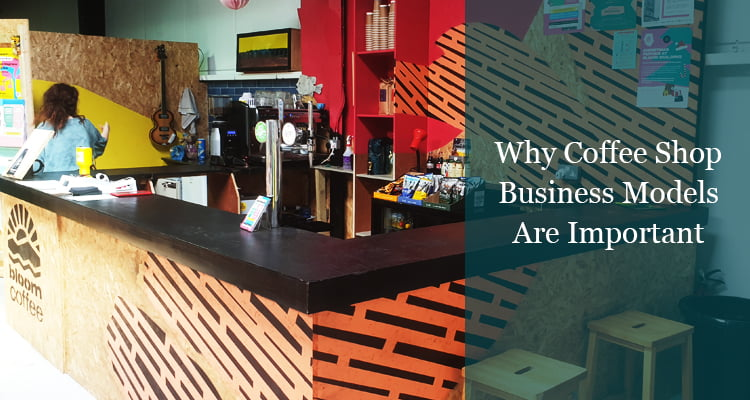 Coffee Shop Business Models 2